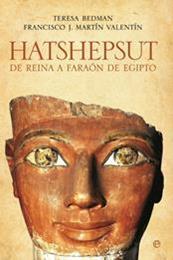 descargar epub Hatshepsut – Autor Francisco J. Martín Valentín;Teresa Bedman