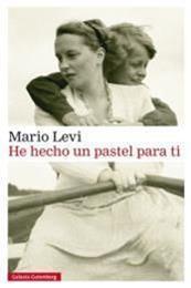 descargar epub He hecho un pastel para ti – Autor Mario Levi
