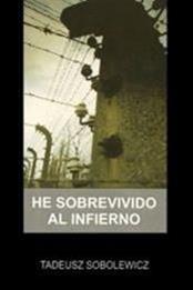 descargar epub He sobrevivido al infierno – Autor Tadeusz Sobolewicz gratis
