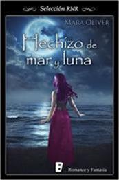 descargar epub Hechizo de mar y luna – Autor Mara Oliver