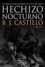 descargar epub Hechizo nocturno – Autor B.J. Castillo gratis