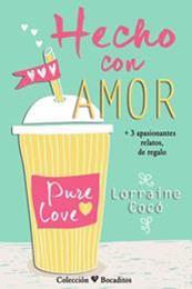 descargar epub Hecho con amor – Autor Lorraine Cocó gratis