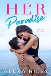 descargar epub Her paradise – Autor Alexa Riley gratis