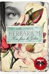 descargar epub Herbarium. Las flores de Gideon – Autor Anna Casanovas