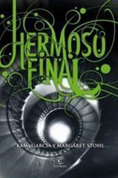 descargar epub Hermoso final – Autor Kami Garcia;Margaret Stohl