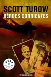 descargar epub Heroes corrientes – Autor Scott Turow gratis
