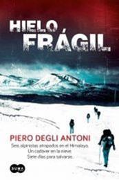 descargar epub Hielo frágil – Autor Piero Degli Antoni