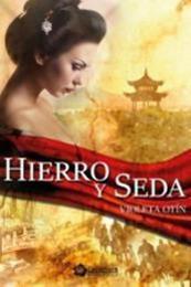 descargar epub Hierro y seda – Autor Violeta Otín