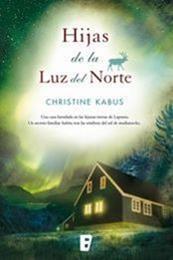 descargar epub Hijas de la luz del norte – Autor Christine Kabus