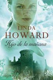 descargar epub Hijo de la mañana – Autor Linda Howard gratis