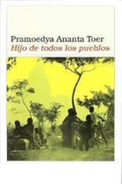 descargar epub Hijo de todos los pueblos – Autor Pramoedya Ananta Toer