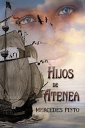 descargar epub Hijos de Atenea: El esclavo que sabia leer – Autor Mercedes Pinto Maldonado