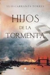 descargar epub Hijos de la tormenta – Autor Luis Carranza Torres