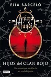descargar epub Hijos del clan rojo – Autor Elia Barceló