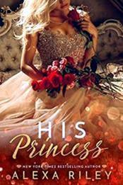 descargar epub His princess – Autor Alexa Riley