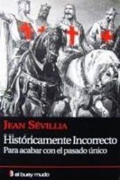 descargar epub Históricamente incorrecto – Autor Jean Sévillia