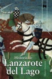 descargar epub Historia de Lanzarote del Lago – Autor Anónimo