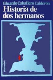 descargar epub Historia de dos hermanos – Autor Eduardo Caballero Calderón