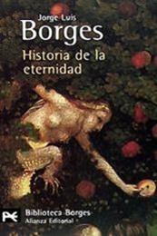 descargar epub Historia de la eternidad – Autor Jorge Luis Borges gratis