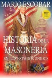descargar epub Historia de la masonería en los Estados Unidos – Autor Mario Escobar gratis