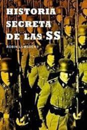 descargar epub Historia secreta de las SS – Autor Robin Lumsden