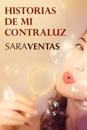 descargar epub Historias de mi contraluz – Autor Sara Ventas