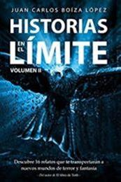 descargar epub Historias en el límite. Vol II – Autor Juan Carlos Boíza López