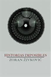 descargar epub Historias imposibles – Autor Zoran Zivkovic
