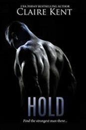 descargar epub Hold – Autor Claire Kent