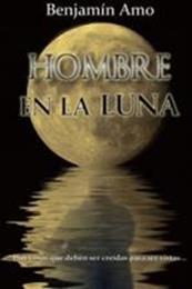 descargar epub Hombre en la luna – Autor Benjamín Amo