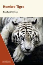descargar epub Hombre tigre – Autor Eka Kurniawan