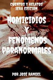 descargar epub Homicidios y fenómenos paranormales – Autor José Rangel gratis