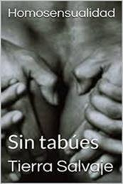 descargar epub Homosensualidad: Sin tabúes – Autor Tierra Salvaje gratis