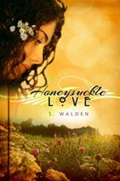 descargar epub Honeysuckle love – Autor S. Walden