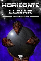 descargar epub Horizonte lunar – Autor Felicidad Martínez