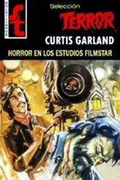 descargar epub Horror en los estudios Filmstar – Autor Curtis Garland