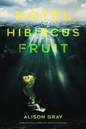 descargar epub Hotel Hibiscus Fruit – Autor Alison Gray gratis