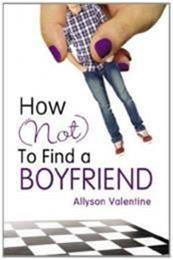 descargar epub How (not) to find a boyfriend – Autor Allyson Valentine