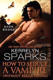 descargar epub How to seduce a vampire – Autor Kerrelyn Sparks gratis