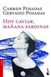 descargar epub Hoy caviar, mañana sardinas – Autor Carmen Posadas;Gervasio Posadas