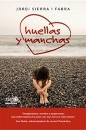 descargar epub Huellas y manchas – Autor Jordi Sierra i Fabra
