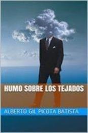 descargar epub Humo sobre los tejados – Autor Alberto Gil Picota Batista