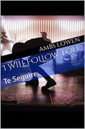descargar epub I will Follow you – Autor Ambs Lowen