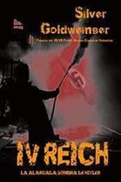 descargar epub IV Reich: La alargada sombra de Hitler – Autor Silver Goldweinger gratis