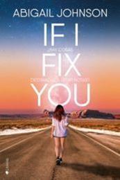 descargar epub If I fix you – Autor Abigail Johnson