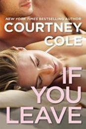 descargar epub If you leave – Autor Courtney Cole