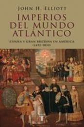 descargar epub Imperios de mundo atlántico. España y Gran Bretaña en América (1492 – 1830) – Autor John H. Elliott gratis