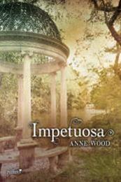 descargar epub Impetuosa – Autor Anne Wood