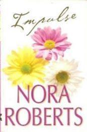 descargar epub Impulso – Autor Nora Roberts