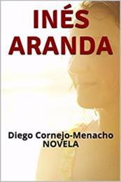 descargar epub Inés Aranda – Autor Diego Cornejo-Menacho